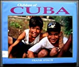 Children of Cuba, Frank Staub, 0876149891