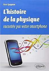 L'Histoire de la Physique Racontée par Votre Smartphone