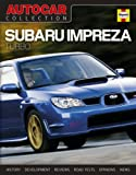 Autocar Collection: Subaru Impreza Turbo: The Best Words, Photos and Data from the World's Oldest Car Magazine