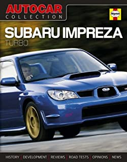 Autocar Collection: Subaru Impreza Turbo: The Best Words, Photos and Data from the