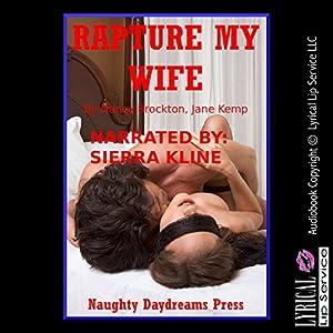 Rapture My Wife Audiobook
