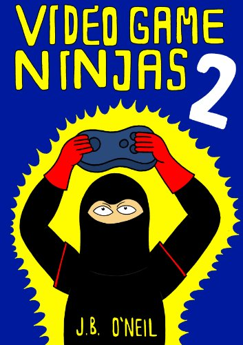 Video Game Ninjas 2 (Ninja Adventure Book for Children Ages 9-12)