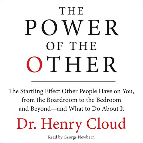 The Power of the Other: The Startling Effect Other People Have on You, from the Boardroom to the Bedroom and Beyond - and What to Do About It cover