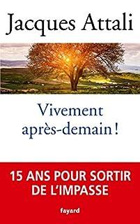 Vivement après-demain !, Attali, Jacques