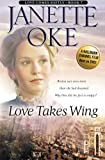 Download Love Takes Wing (Love Comes Softly Series #7) (Volume 7) by Janette Oke (2004-02-01) in PDF ePUB Free Online