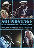 Soundstage: Blues Summit Chicago, 1974