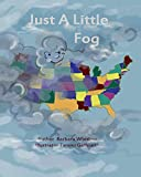 img - for Just a Little Fog book / textbook / text book