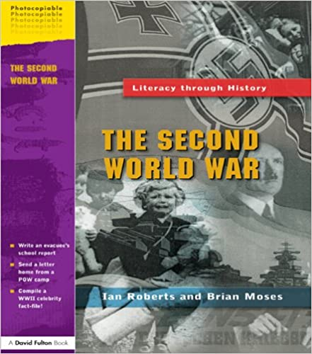 The Second World War (Literacy Through History)