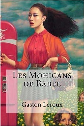 Les Mohicans de Babel (French Edition)