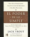 img - for El Poder de Lo Simple (Spanish Edition) book / textbook / text book