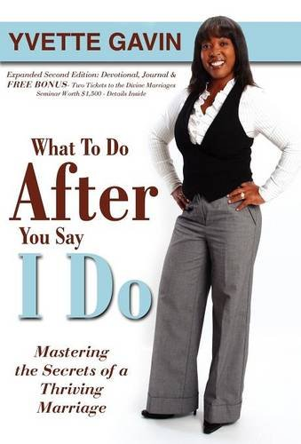 What To Do After You Say I Do, by Yvette Gavin book cover