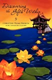 Discovering the Gifts Within, Christine Pham French and Samantha Glauser, 1613792115