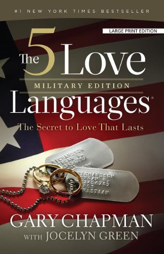 The 5 Love Languages, Military Edition: The Secret to Love That Lasts: Amazon.de: Chapman, Gary, Green, Jocelyn: Fremdsprachige Bücher