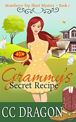 Grammy's Secret Recipe: Strawberry Top Short Mystery - Book 1 (Strawberry Top ()