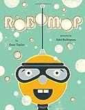 Robomop, Sean Taylor, 0803734115