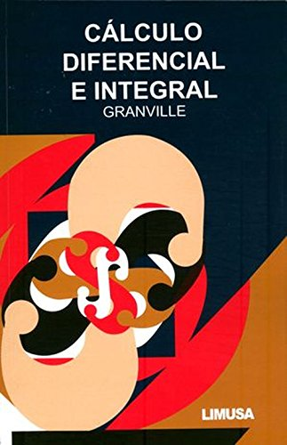 Calculo diferencial e integral / Elements of Differential and Integral Calculus (Spanish Edition)
