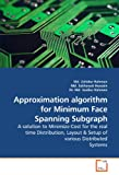 Approximation Algorithm for Minimum Face Spanning Subgraph, Zahidur Rahman, 3639212509