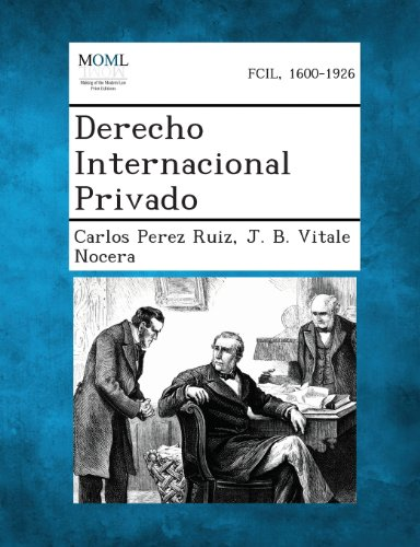 Derecho Internacional Privado  [Ruiz, Carlos Perez - Nocera, J. B. Vitale] (Tapa Blanda)