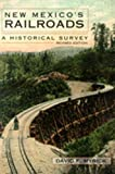 img - for New Mexico's Railroads: A Historical Survey book / textbook / text book