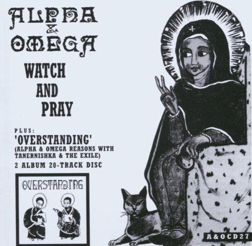 Watch & Pray: Overstanding