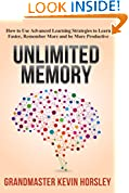#4: Unlimited Memory: How to Use Advanced Learning Strategies to Learn Faster, Remember More and be More Productive