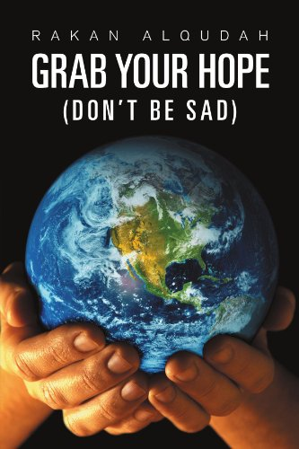 Grab Your Hope: (Don't Be Sad)