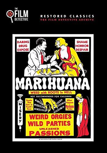 Marihuana (The Film Detective Restored Version)