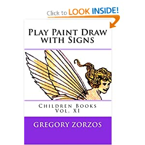 Play Paint Draw with Signs: Children Books Vol. X Gregory Zorzos