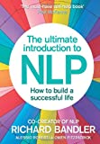 The Ultimate Introduction to NLP, Richard Bandler and Alessio Roberti, 0007497415