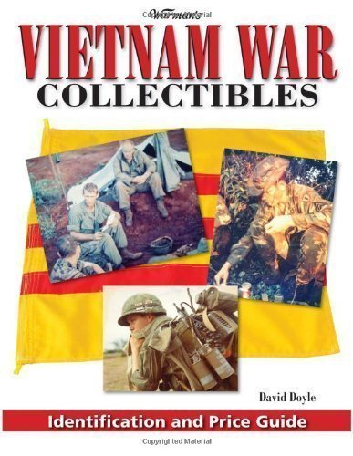 Warman's Vietnam War Collectibles: Identification and Price Guide (Warman's Vietnam War Collectibles: Identification & Price Guide) by Doyle, David published by KP Books (2008) by KP Books