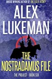 The Nostradamus File, Alex Lukeman, 1490544690