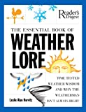 The Essential Book of Weather Lore, Leslie Horvitz, 0762108576