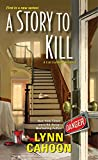 A Story to Kill (A Cat Latimer Mystery)