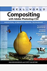 Real World Compositing with Adobe Photoshop CS4 Kindle Edition