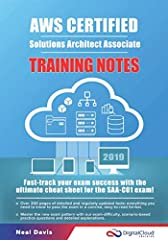 The information in this AWS Certification ebook relates to the latest version of the Amazon Web Services (AWS) Certified Solutions Architect Associate (SAA-C01) exam that was released in February 2018.       The SAA-C01 exam covers a b...