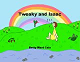Tweaky and Isaac