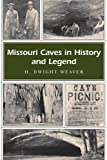 Missouri Caves in History and Legend (Missouri Heritage Readers)