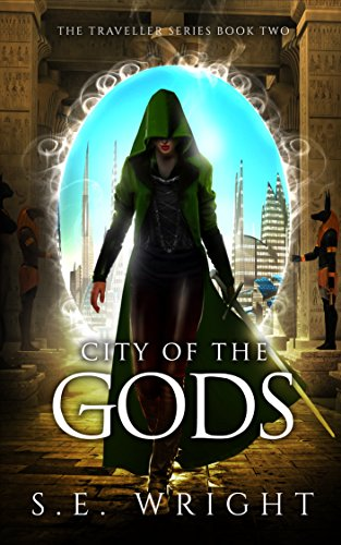 City of the Gods: The Traveller Series Book Two
