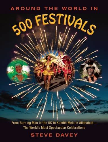 Around the World in 500 Festivals: From Burning Man in the US...
