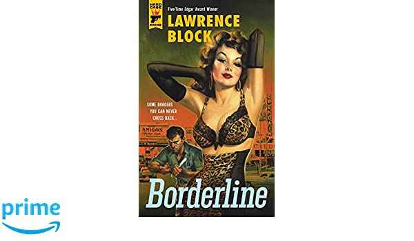 Borderline (Hard Case Crime): Amazon.es: Lawrence Block: Libros en idiomas extranjeros