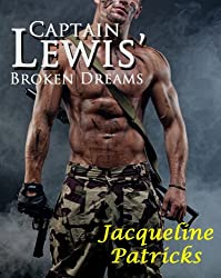 Captain Lewis' Broken Dreams: Prequel to The Brajj Trilogy