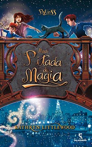 Uma Pitada De Magia - Volume 2. Trilogia Bliss