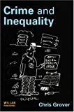 Crime and Inequality, Grover, Chris, 1843923300