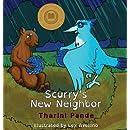 Scurry's New Neighbor