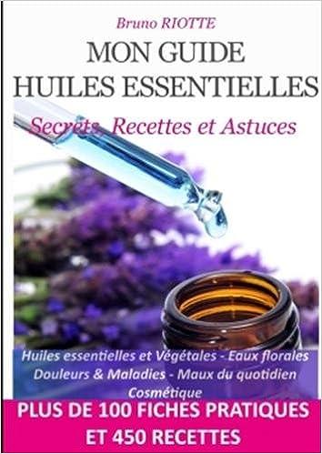 Mon Guide Huiles Essentielles French Edition Bruno Riotte