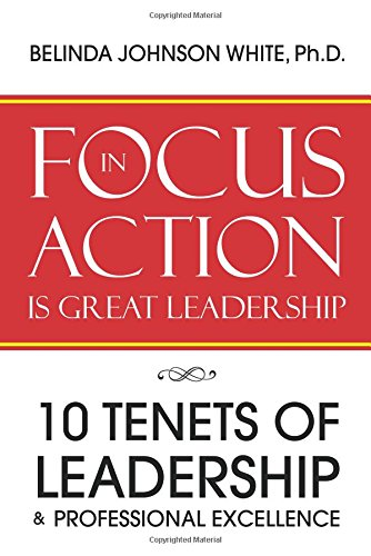 Download FOCUS in ACTION Is Great Leadership pdf epub
