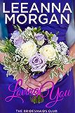Loving You (The Bridesmaids Club Book 2)