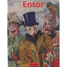 James Ensor, 1860 - 1949, Masks, Death, and the Sea (Basic Art) by Ulrike Becks-Malorny (1999-08-01)