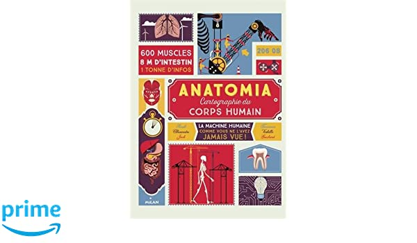 Anatomia: Cartographie du corps humain Documentaires 8 ans et +: ...