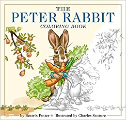 the peter rabbit coloring book a classic editions coloring book beatrix potter charles santore 9781604336863 amazoncom books